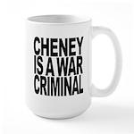 Cheney Is A War Criminal Large Mug