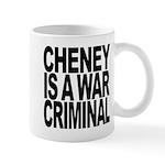 Cheney Is A War Criminal Mug
