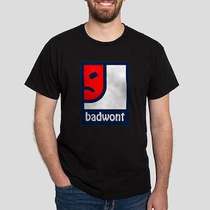 BadWont Dark T-Shirt