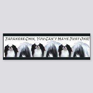 Japanese Chin Just One Bumper Sticker