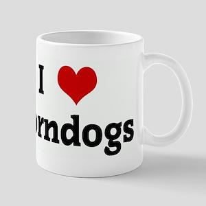 I Love corndogs Mug