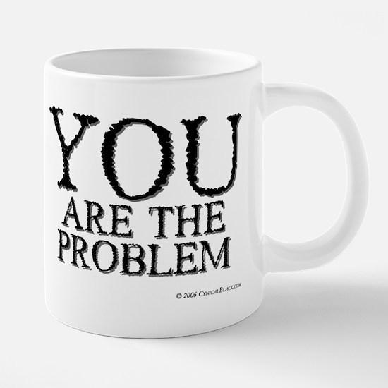problem.mug.png 20 oz Ceramic Mega Mug