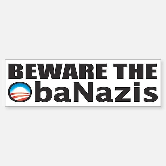 BEWARE THE OBANAZIS Bumper Bumper Bumper Sticker