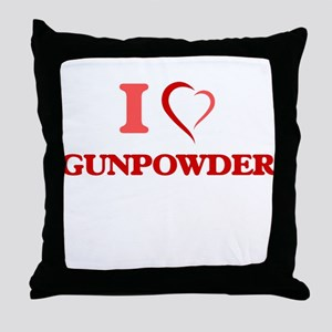 I love Gunpowder Throw Pillow