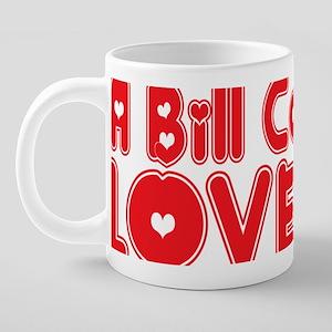 abc009 A Bill Collector 20 oz Ceramic Mega Mug