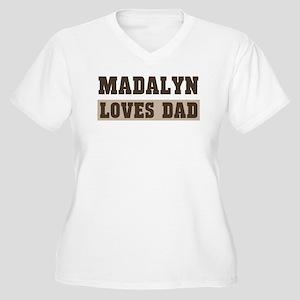 Madalyn loves dad Women's Plus Size V-Neck T-Shirt
