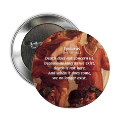 Death Nihilism Epicurus Button