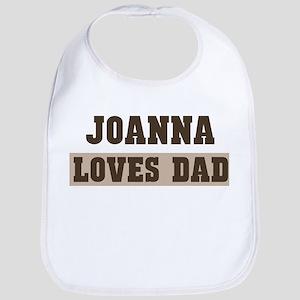 Joanna loves dad Bib