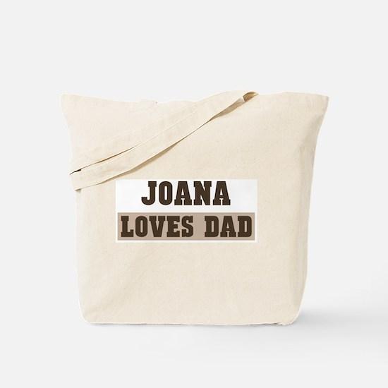 Joana loves dad Tote Bag