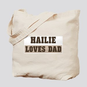 Hailie loves dad Tote Bag