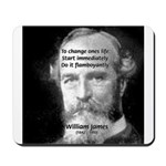 William James Life and Change Mousepad