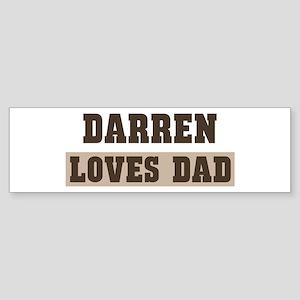 Darren loves dad Bumper Sticker