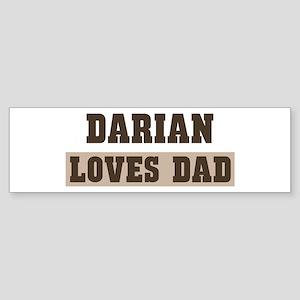 Darian loves dad Bumper Sticker
