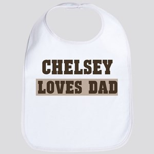 Chelsey loves dad Bib