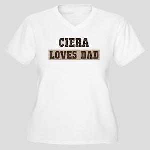 Ciera loves dad Women's Plus Size V-Neck T-Shirt