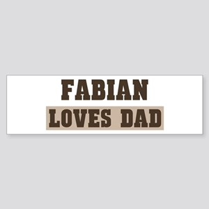 Fabian loves dad Bumper Sticker