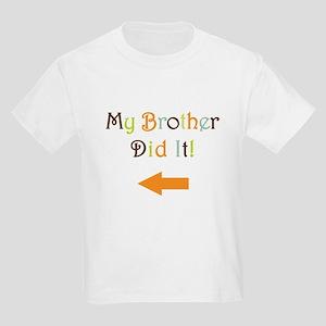 mybrotherdidit-2 T-Shirt