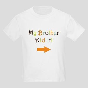 mybrotherdidit-1 T-Shirt