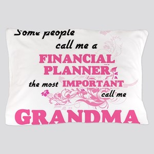 Some call me a Financial Planner, the Pillow Case