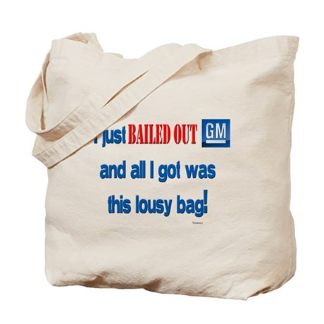 """""""GM Bail Out"""" Tote Bag"""