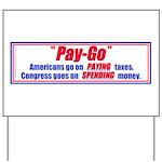 Pay-Go Yard Sign