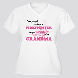 Some call me a Firefighter, the Plus Size T-Shirt