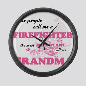 Some call me a Firefighter, the m Large Wall Clock