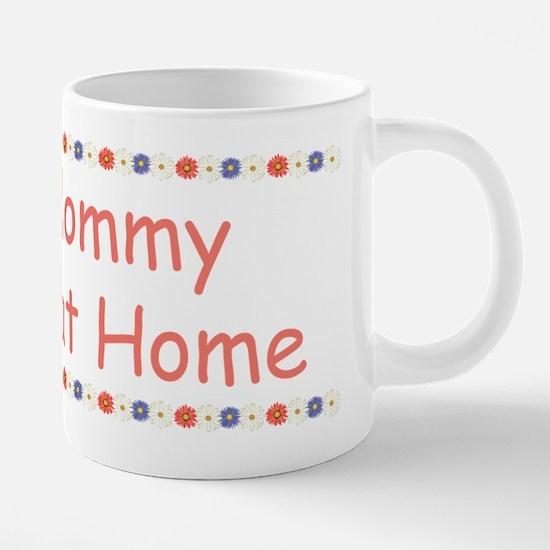 mommyflowernoweb.png 20 oz Ceramic Mega Mug