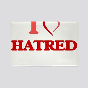 I love Hatred Magnets