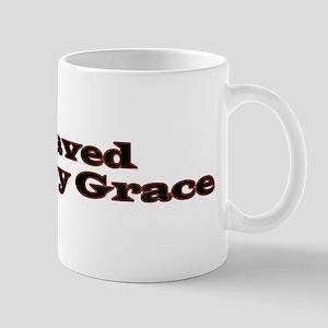 Saved By Grace Mug