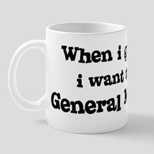 Be A General Manager Mug