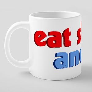 eatshitanddie 20 oz Ceramic Mega Mug