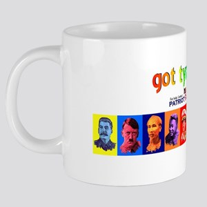 GotTyrantsMugs 20 oz Ceramic Mega Mug