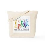 HEREIIHERE Tote Bag