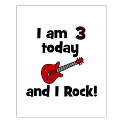 I am 3 today and I Rock! Gui Posters