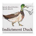 I. Duck QQSQQ Tile Coaster
