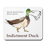 I. Duck QQSQQ Mousepad