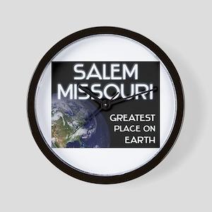 salem missouri - greatest place on earth Wall Cloc