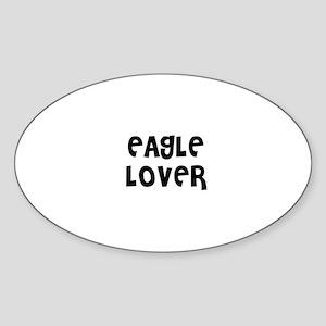 EAGLE LOVER Oval Sticker