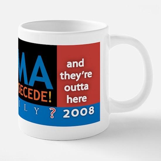 OBAMAsecedes bumpr.png 20 oz Ceramic Mega Mug