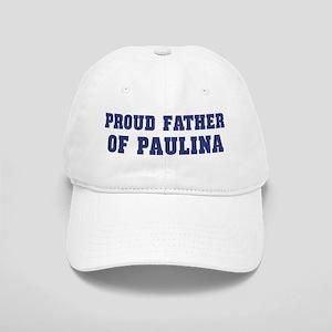 Proud Father of Paulina Cap