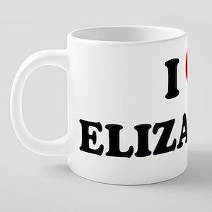 _I_HEART_ELIZABETH 20 oz Ceramic Mega Mug