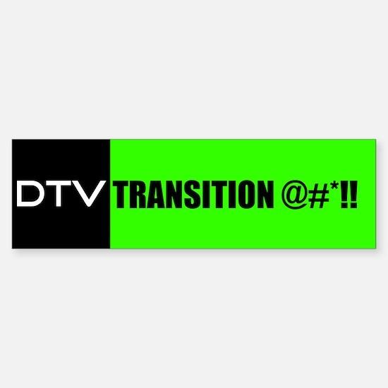 DTV Transition Bumper Bumper Bumper Sticker