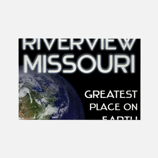 riverview missouri - greatest place on earth Recta