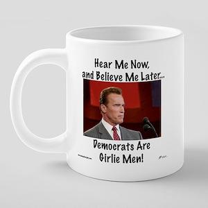 Girlie Men mug 20 oz Ceramic Mega Mug