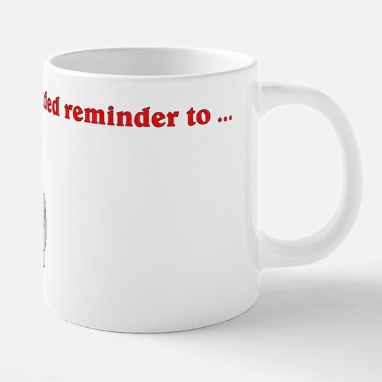 A Left-handed reminder.png 20 oz Ceramic Mega Mug