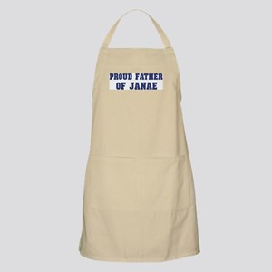 Proud Father of Janae BBQ Apron