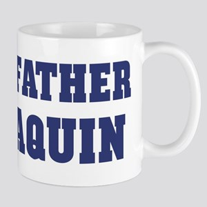 Proud Father of Joaquin Mug