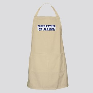 Proud Father of Joanna BBQ Apron