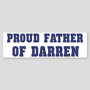 Proud Father of Darren Bumper Sticker